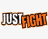 just fight